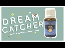 Dream Catcher Young Living Enchanting Dream Catcher Young Living Oil