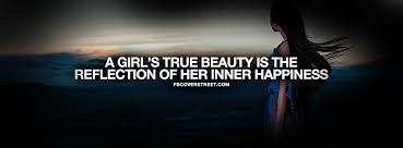 Reflection Of Beauty Quotes Best Of Inner Happiness Is Real Beauty Quote Facebook Cover FBCoverStreet