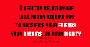 Healthy Relationship Quotes New Relationship Quotes A Healthy Relationship Will Never Require You
