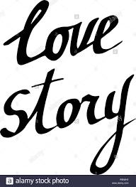 Vector love story calligrafia calligrafia. Testo isolato illustrazione  elemento. Bianco e nero inchiostro inciso art Immagine e Vettoriale - Alamy