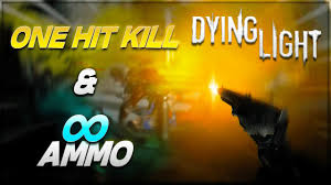 Dying Light Unlimited Ammo Instant Kill Any Zombie Unlimited Ammo Dying Light Youtube