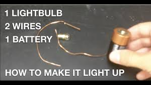 Battery Light Globe How To Light A Bulb With One Battery And Two Wires