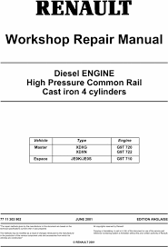 renault diesel engine master espace service repair manual xdxg xdx pay for renault diesel engine master espace service repair manual xdxg xdxn g9t 720 g9t 722