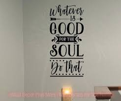 wall decals letters do what is good for the soul healthy living vinyl letters wall decals wall decals letters