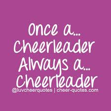 Cheerleading Quotes Gorgeous PinterestOnce ACheerleader Always A Cheerleader