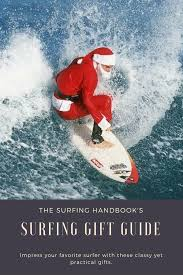 our list of fresh ideas for gifts for surfers