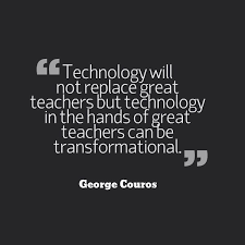 Technology Will Not Replace Great Teachers But Technology In The Fascinating Quotes On Technology