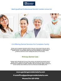 garden grove dental arts is one of the primary care dentist and dental clinic in garden
