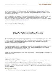 do i need to include references on my resume what does a resume include why  put . do i need to include references on my resume ...