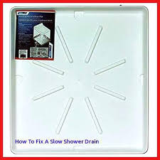 fix slow shower drain washing machine drain pan w fitting x concept of bathtub drain fix slow shower drain