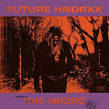 <b>Future Hndrxx Presents</b>: The WIZRD: Future: Amazon.ca: Music