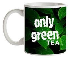 Buy Artist Green Tea Quotes Ceramic Mug 350 Ml Online At Low Prices