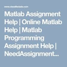 matlab assignment help get quick online solution of matlab  matlab assignment help online matlab help matlab programming assignment help needassignmenthelp