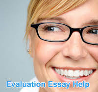 evaluation essay writing help self evaluation outline sample  what do you need an evaluation essay sample for