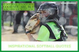 pics of softball sayings softball quotes phrases mottos and sayings for girls teams