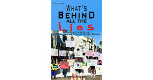 A Memoir: What's behind all the lies: A True Story of Family ...