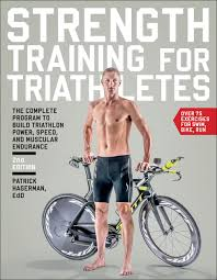strength for triathletes the plete program to build triathlon power sd and muscular endurance patrick hagerman ed d 9781937715311