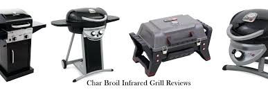 char broil grill reviews char broil infrared grill reviews of patio grill grill 2 go char broil patio bistro infrared electric grill reviews