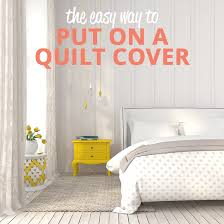 a clever and easy way to put on a quilt cover this method is used