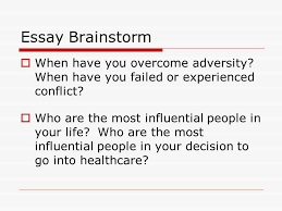 just getting started personal statement for the health  7 essay brainstorm  when have you overcome adversity