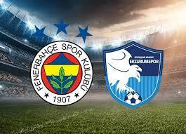Fenerbahçe BB Erzurumspor maçı saat kaçta hangi kanalda canlı yayınlanacak?