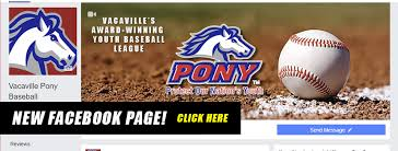 Pony Baseball League Age Chart Vacaville Pony Baseball Home