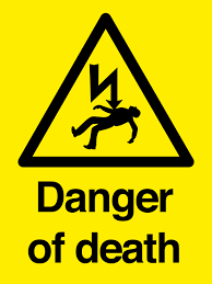 Danger Of Death Sign First Safety Signs