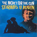 Stairways to Heaven (The Money or the Gun)