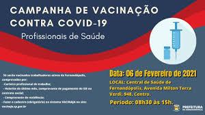 Fernandópolis realiza campanha de Vacinação contra a Covid neste sábado, 06  - Prefeitura de Fernandópolis