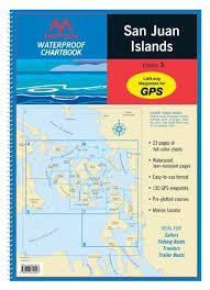 Maptech San Juan Islands Waterproof Chartbooks 12 Inch X 17 Inch 23 Chart Pages