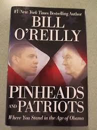 image is loading pinheads and patriots by bill o 039 reilly