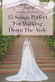 1676 best i do images on pinterest wedding stuff, marriage and Wedding Entourage Reception Entrance Songs 15 songs perfect for walking down the aisle Entrance to Reception Wedding Party