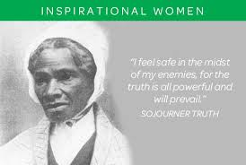 Sojourner Truth Quotes Beauteous Sojourner Truth Quotes Inspiration Sojourner Truth Quotes Admiration