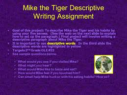 mike the tiger descriptive writing assignment ppt  mike the tiger descriptive writing assignment