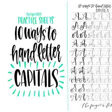how to hand letter hand lettering practice sheets 10 ways to hand letter the