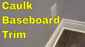 Best Caulk For Trim How To Caulk Baseboard Trim Tutorial For Hiding Gaps Youtube