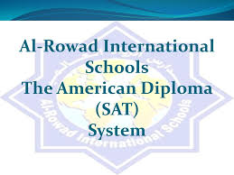 al rowad international schools the american diploma sat system  1 al rowad international schools the american diploma sat system