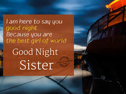 Good Night Wishes For Sister Good Night Pictures Wishgoodnightcom