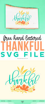 Free svg image & icon. Free Hand Lettered Thankful Svg File Printable Crush