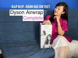 Đập hộp – Đánh giá chi tiết máy sấy và tạo kiểu tóc Dyson Airwrap Complete  siêu xịn sò – Annavu.net