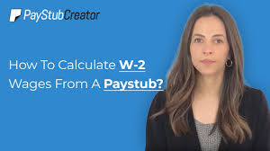 How To Calculate W 2 Wages From A Paystub