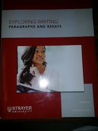 exploring writing paragraphs and essays nd edition book of essay  exploring writing paragraphs and essays strayer university john exploring writing paragraphs and essays strayer university john writing book
