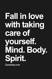 Fall In Love With Yourself Quotes Delectable Quotes About Life Fall In Love With Taking Care Of Yourself Mind