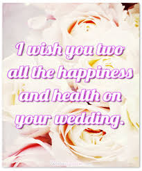 Wedding Wishes Quotes Interesting Romantic Wedding Wishes And Heartfelt Cards For A Newly Married Couple
