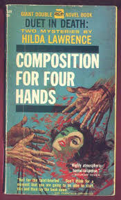 Composition For Four Hands by Hilda Lawrence | Pulp fiction, Book making,  Paperback books