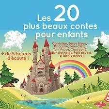 Les 20 plus beaux <b>contes pour</b> enfants: Charles Perrault, Hans ...