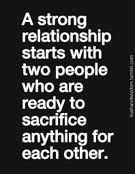 Quotes About Sacrifice Cool A Strong Relationship About Love Sacrifice Between Two People