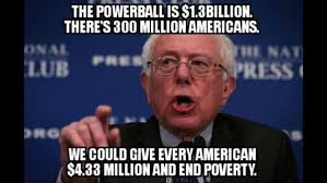 Bernie Sanders Quotes Custom Bernie Sanders The Powerball Is 4848 Billion There's 4800 Million