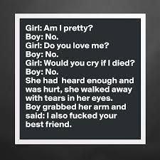 Do you love me girl