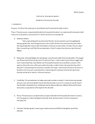 borderline personality disorder speech outline  mollie quealy outline for informative speech borderline personality disorder i introduction purpose toinformthe audience